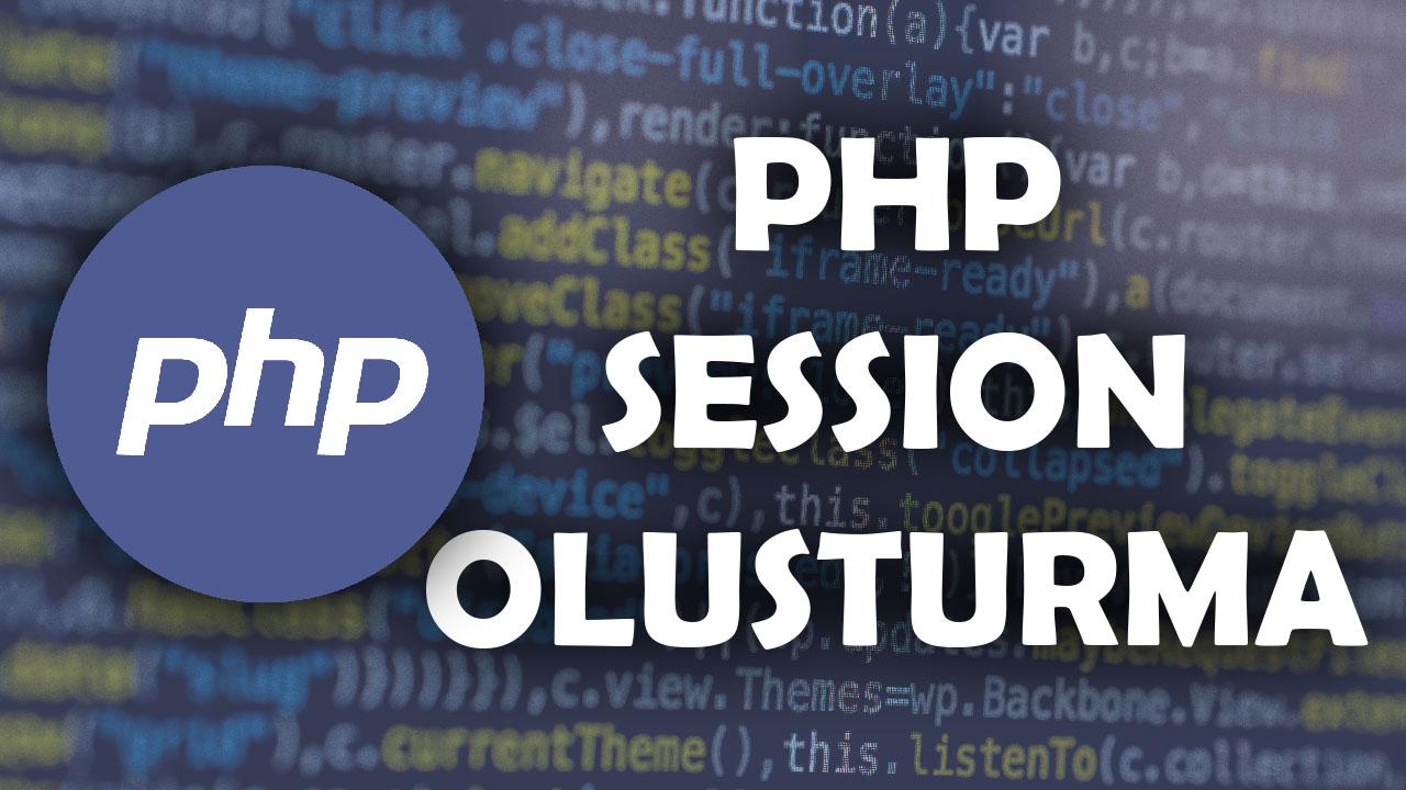 php kodlama, php öğren, php oturum yönetimi, php session, php session kullanımı, php session nedir,php session oluşturma, php session örnekleri, php session_start, php yazılım, session nedir, session start, session_start, ücretsiz php dersleri